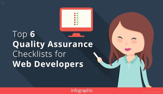 Top 6 Quality Assurance Checklist for Web Developers