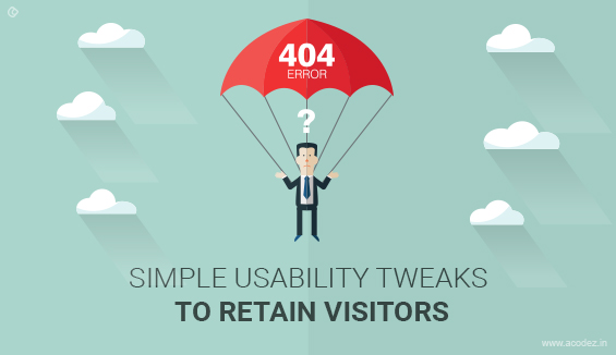 404 Error Page Design: Simple Usability Tweaks to Retain Visitors
